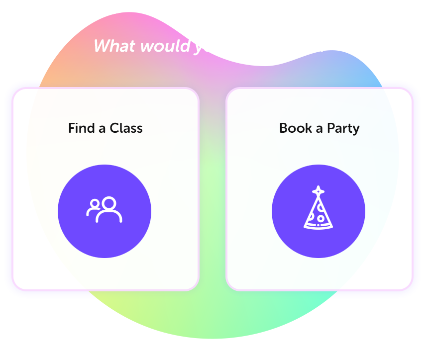 Find a Class or Book a Party