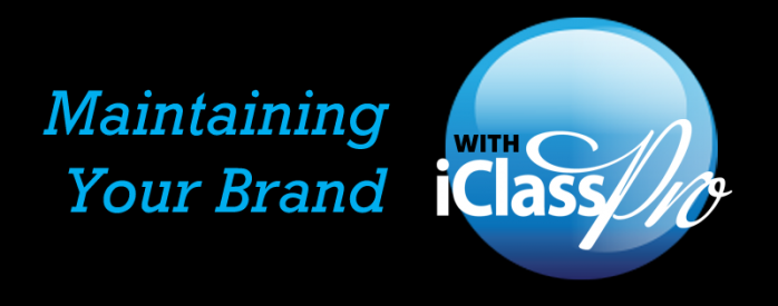 iClassPro Blog Image for Maintaining your Brand with iClassPro