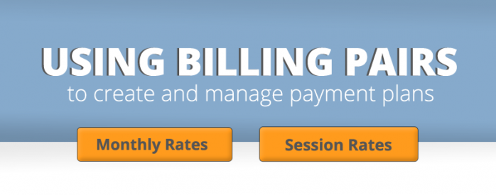 iClassPro Blog Image for Using Billing Pairs for Payment Plans in iClassPro